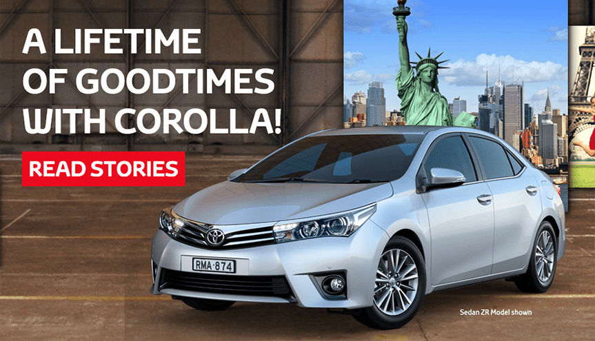 A LIFETIME OF GOODTIMES WITH COROLLA!