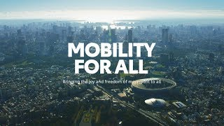 Bringing various mobility to Tokyo 2020