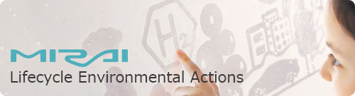 MIRAI Lifecycle Environmental Actions