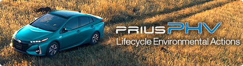 Life cycle environmental initiatives for the Prius PHV