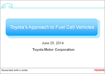 Toyota's Approach to Fuel Cell Vehicles (Presentation)