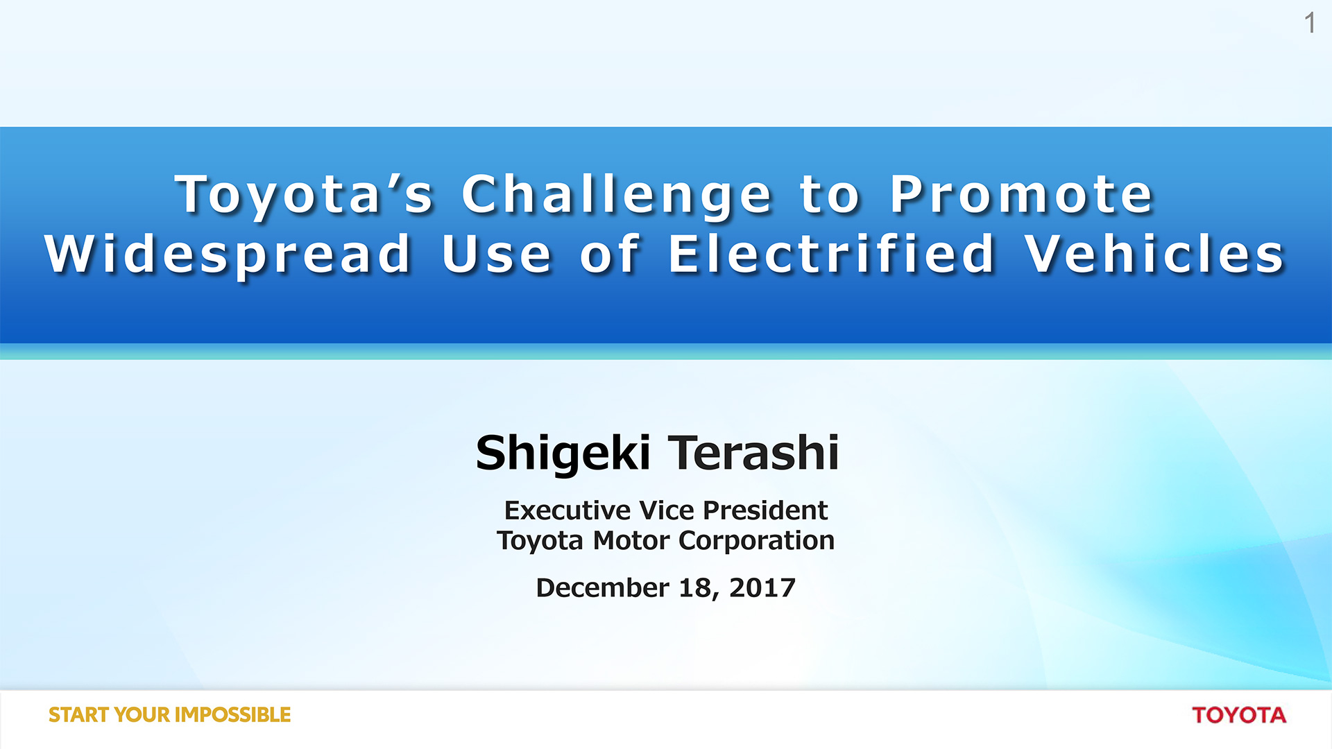 Presentation: Toyota's Challenge to Promote Widespread Use of Electrified Vehicles