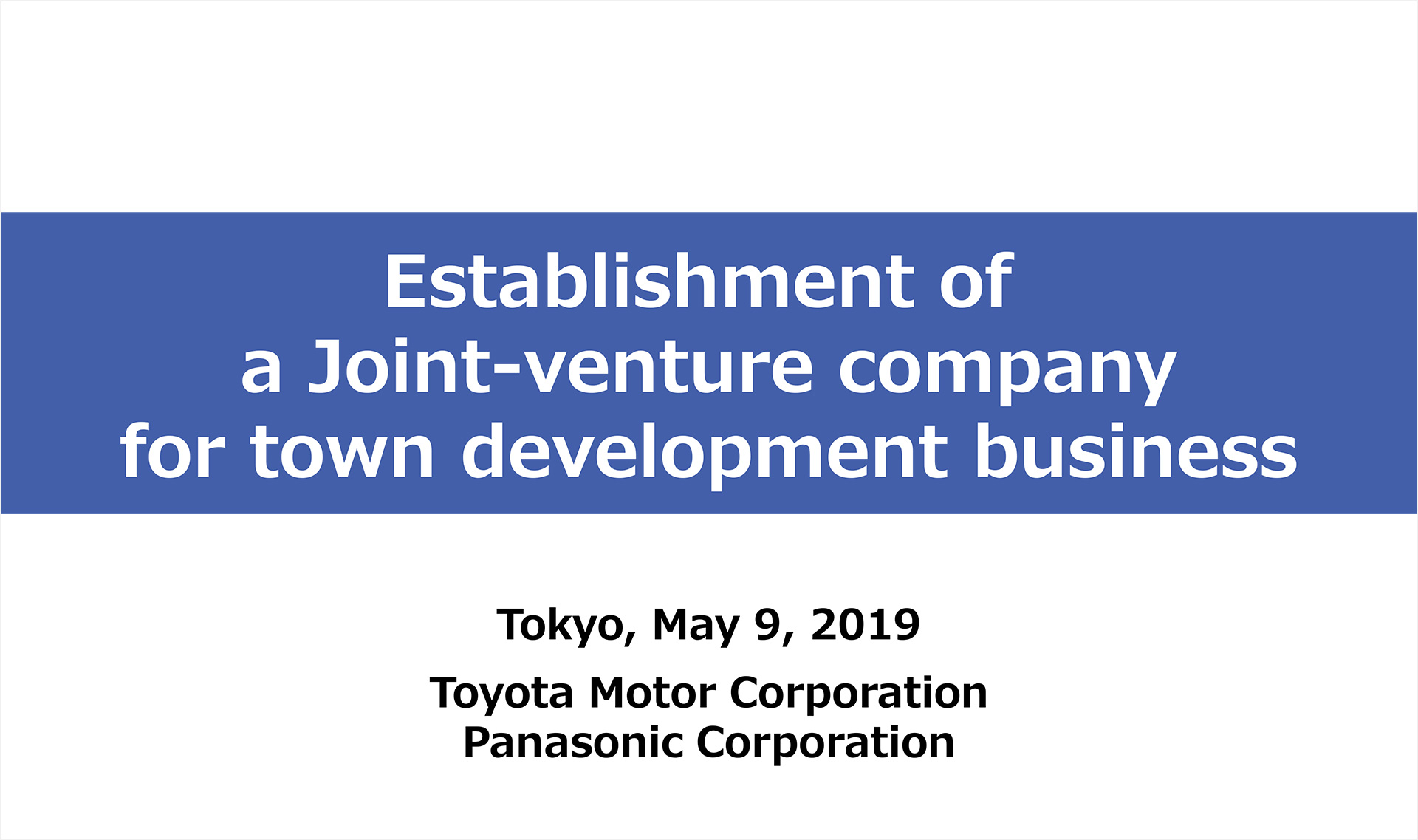Establishment of a Joint-venture company for town development business