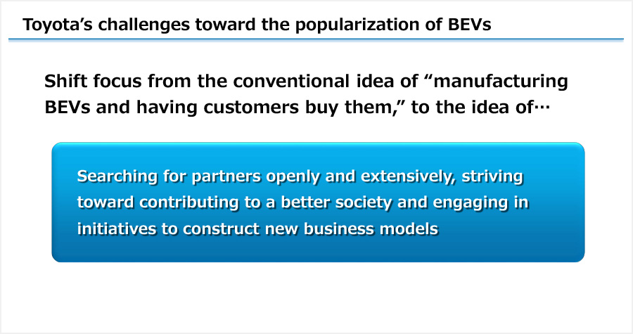 Toyota's challenges toward the popularization of BEVs