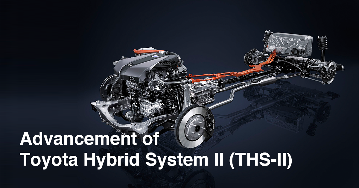 Advancement Of Toyota Hybrid System Ii Ths Ii Toyota